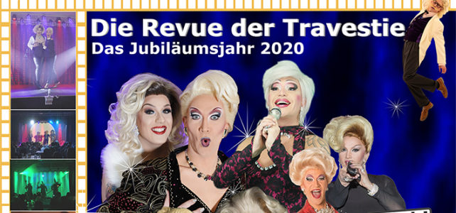 Miss Liss & Co – Die Revue der Travestie 4./5./6./7.3.2020